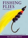 Fishing Flies for Africa (eBook): A Comprehensive Guide to Freshwater and Saltwater Flies